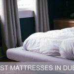 The 5 Best Mattresses in Dubai