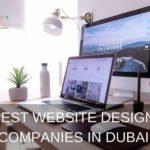 The 8 Best Website Design Companies in Dubai