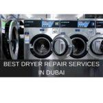The 5 Best Dryer Repair Services in Dubai